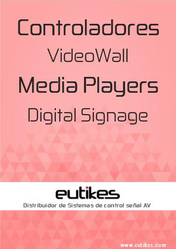 EUTIKES - Controladores VideoWalls y Reproductores Multimedia DS