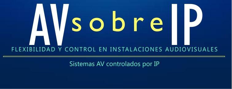 Sistemas AV controlados por IP