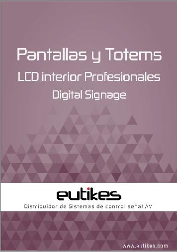 EUTIKES - Pantallas y Totems LCD Profesionales INTERIOR