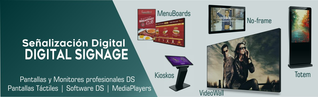 Carteleria Digital | Digital Signage | Pantallas DS | Totems | Kioskos Digitales | MediaPlayers DS